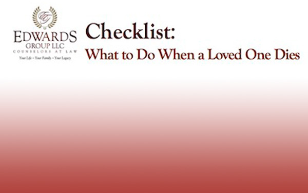 Checklist: What to do When a Loved One Dies